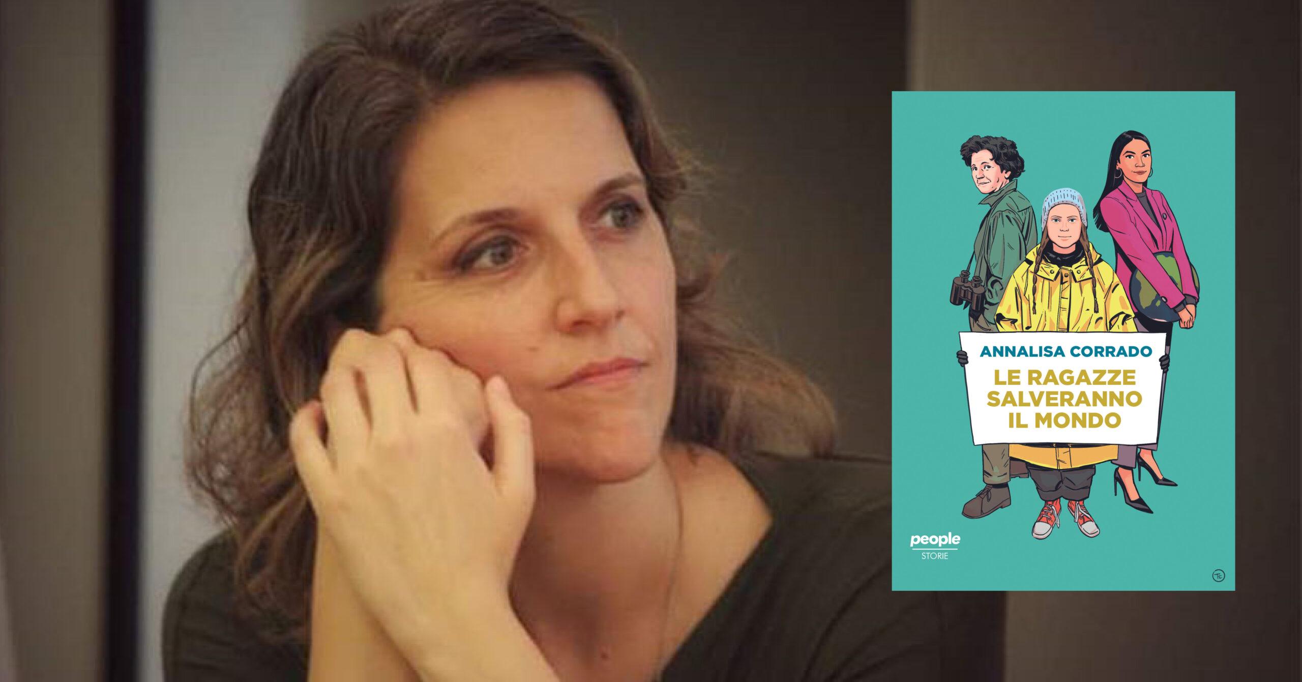 LE RAGAZZE SALVERANNO IL MONDO presentazione del libro di ANNALISA CORRADO