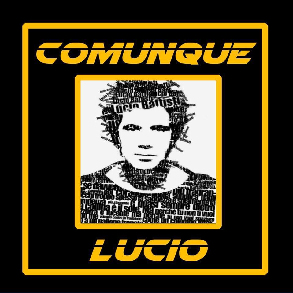 COMUNQUE LUCIO _ OMAGGIO A LUCIO BATTISTI