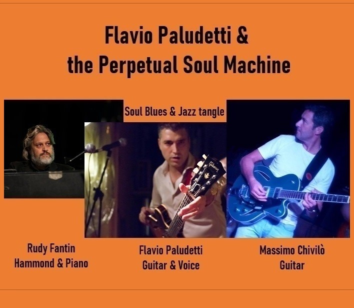 FLAVIO PALUDETTI  & PERPETUAL SOUL MACHINE